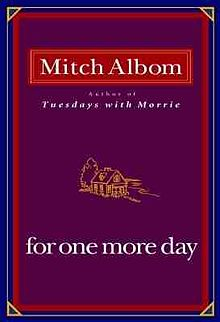 Albom_-_For_One_More_Day_book_cover